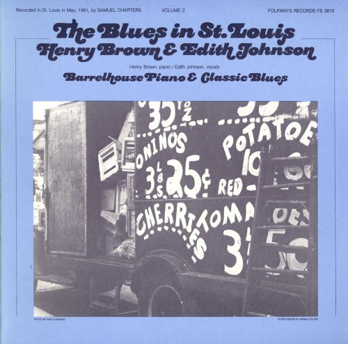 The Blues in St. Louis, Vol. 2: Barrelhouse Piano & Classic Blues