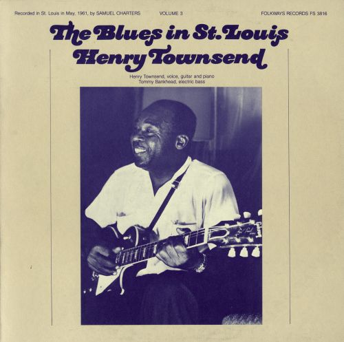 The Blues in St. Louis, Vol. 3: Henry Townsend
