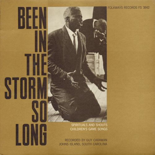 Been in the Storm So Long: Spirituals & Shouts