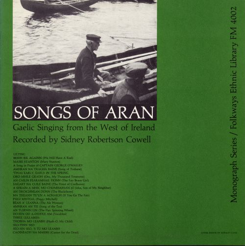 Songs of Aran: Gaelic Singing From the West of Ireland