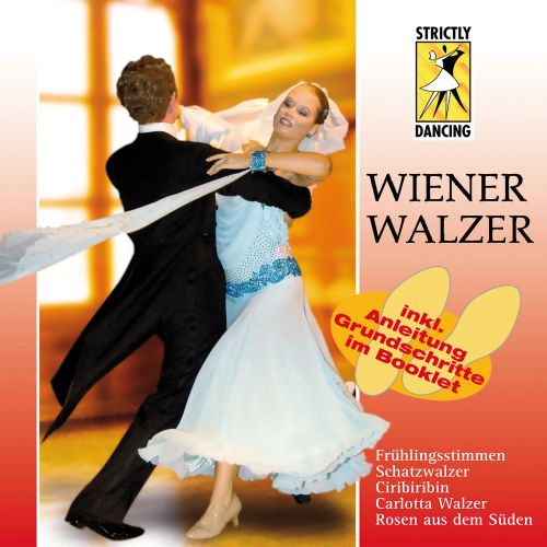 Strictly Dancing: Wiener Walzer