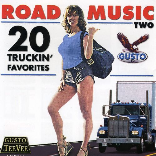 Road Music Two: 20 Truckin' Favorites