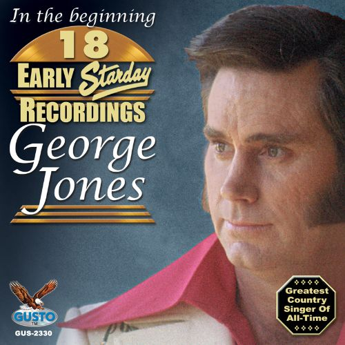 In the Beginning: 18 Early Starday Recordings