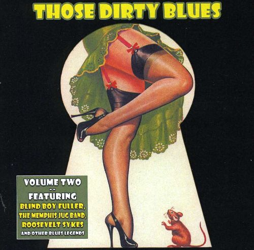 Those Dirty Blues, Vol. 2