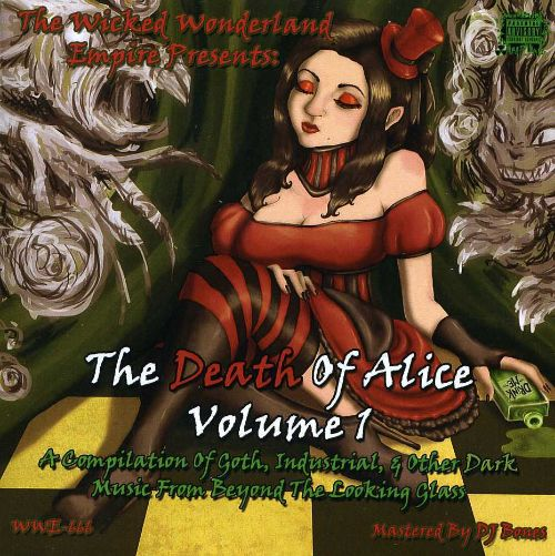 Death of Alice Volume 1: A Compilation of Goth, Industrial, & Other Dark Music