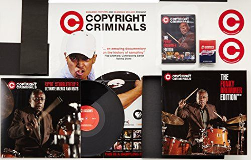 Copyright Criminals: The Funky Drummer Edition/Clyde Stubblefield's Ultimate Breaks and Beats