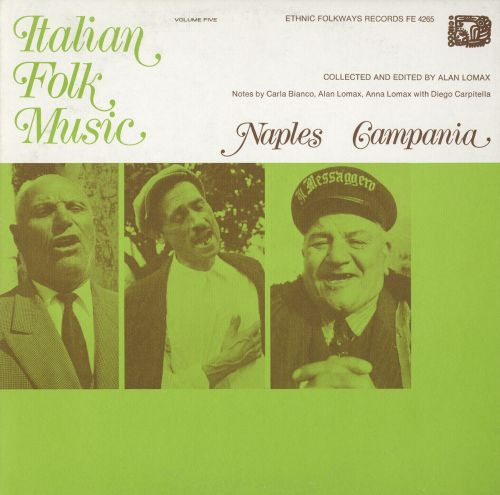 Italian Folk Music, Vol. 5: Naples and Campania