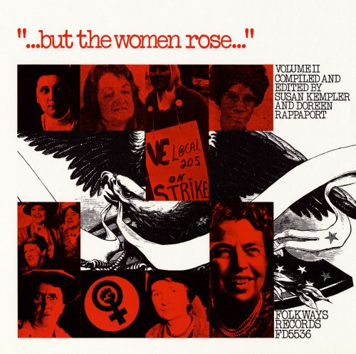 But the Women Rose, Vol. 2: Voices of Women in American History