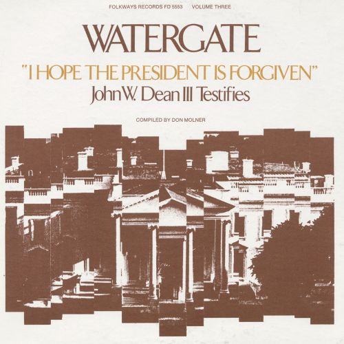 Watergate, Vol. 3: I Hope the President is Forgiven