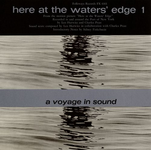 Here at the Water's Edge, Vol. 1