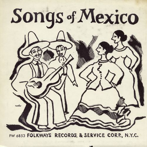 Songs of Mexico [Smithsonian]