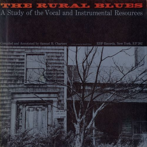 Rural Blues: A Study of the Vocal and Instrumental Resources