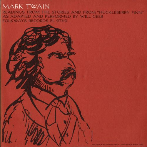 Mark Twain: Readings from the Stories and from Huckleberry Finn