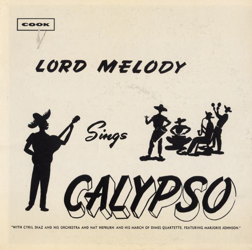 Lord Melody Sings Calypso