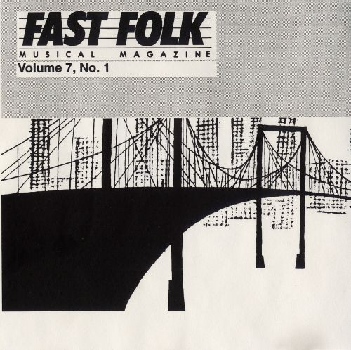 Fast Folk Musical Magazine, Vol. 1, No. 7