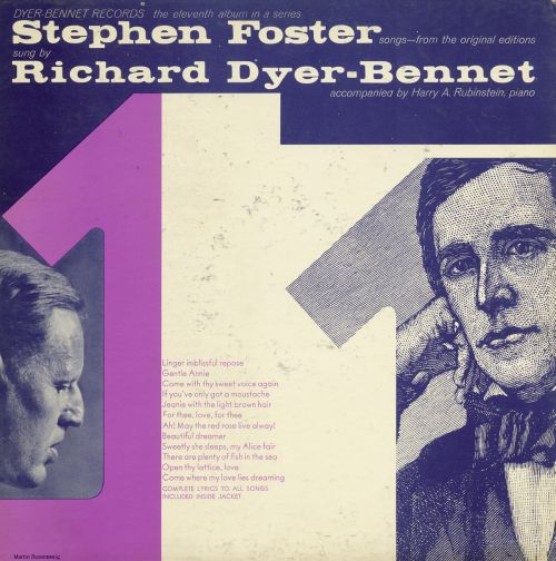 Richard Dyer-Bennet, Vol. 11: Stephen Foster Songs