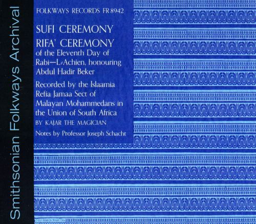 Sufi Ceremony: Rifa Ceremony of the Eleventh Day