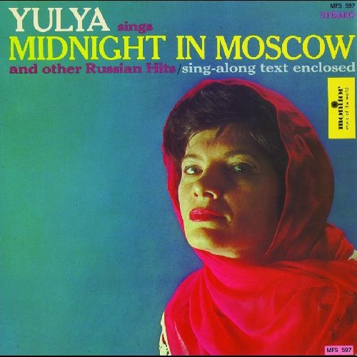 Yulya Sings Midnight in Moscow Other Russian Hits