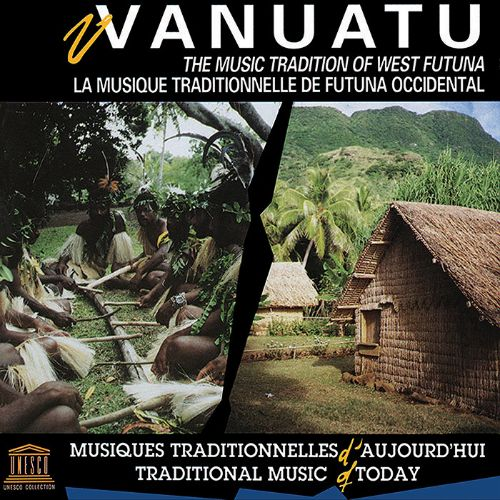 Vanuatu: Music Tradition of West Futuna