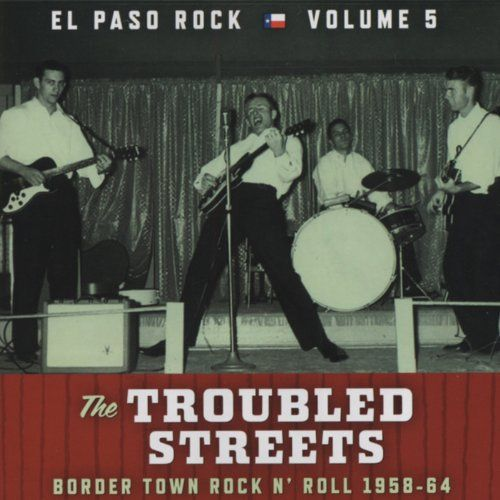 The Troubled Streets: El Paso Rock, Vol. 5
