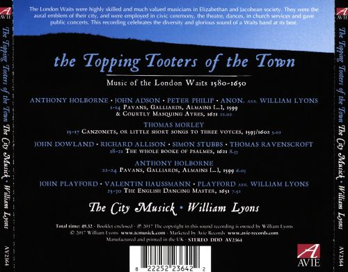 The Topping Tooters of the Town: Music of the London Waits 1580-1650