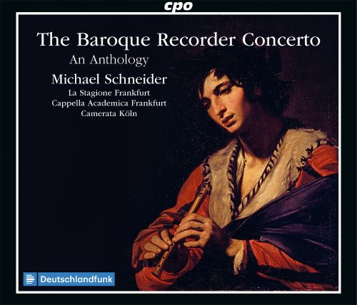 The Baroque Recorder Concerto: An Anthology - Michael Schneider