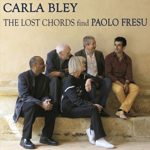 The Lost Chords Find Paolo Fresu Carla Bley Songs Reviews