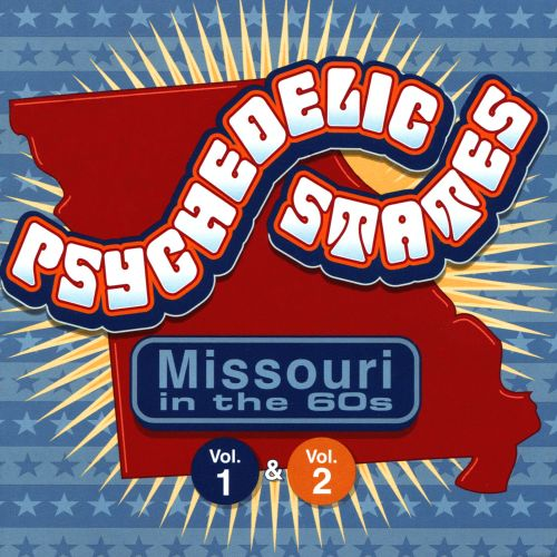 Psychedelic States: Missouri in the '60s, Vols. 1-2