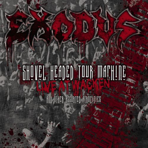Shovel Headed Tour Machine Live at Wacken and Other Assorted Atrocities