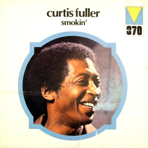 Smokin' - Curtis Fuller | Song...