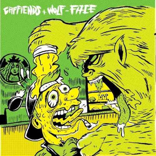 Caffiends/Wolf-Face