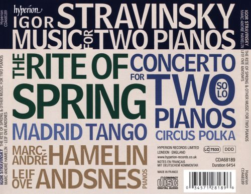 Stravinsky: The Rite of Spring; Concerto for Two Pianos; Circus Polka; Tango; Madrid
