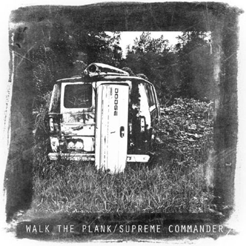 Walk the Plank/Supreme Commander