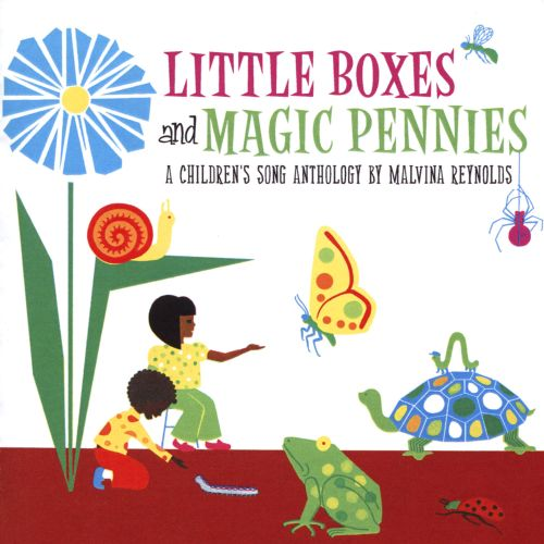 Little Boxes and Magic Pennies: A Children's Song Anthology