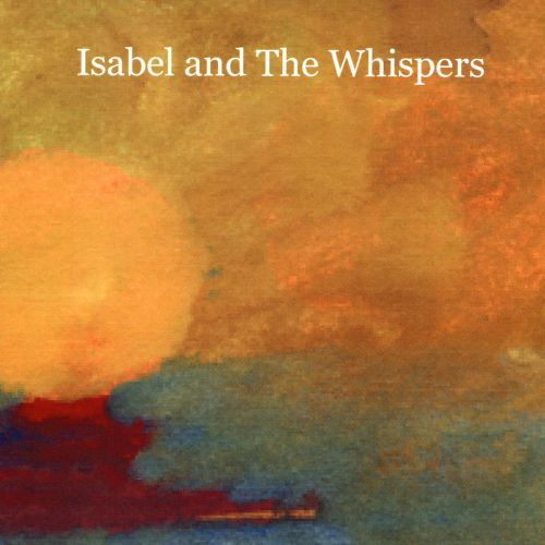 Isabel and the Whispers