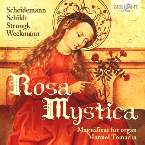 Rosa Mystica: Magnificat for Organ