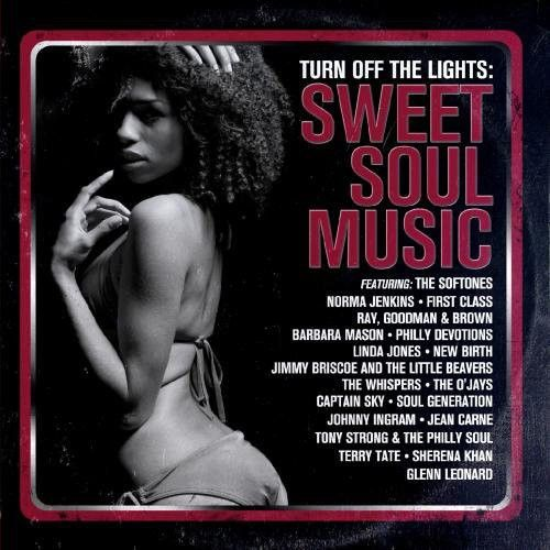Turn Off the Lights: Sweet Soul Music