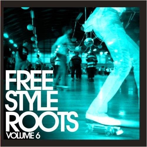 Freestyle Roots, Vol. 6