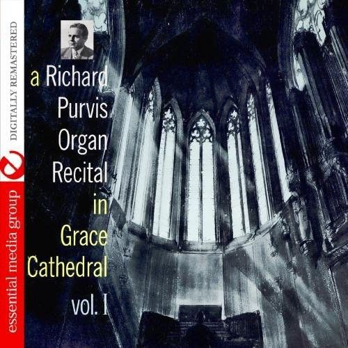 Organ Recital in Grace Cathedral, Vol. 1