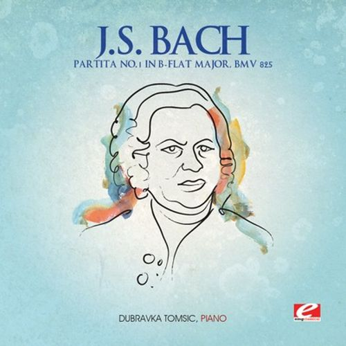 J.S. Bach: Partita No. 1 in B flat major, BWV 825