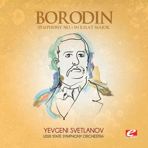 Borodin: Symphony No. 1 in E-flat major