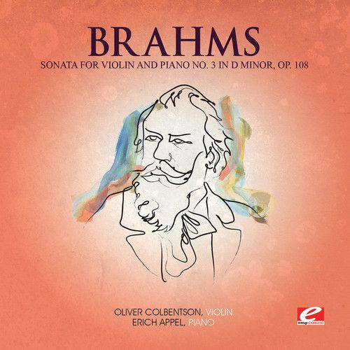 Brahms: Sonata for Violin and Piano No. 3 in D minor, Op. 108