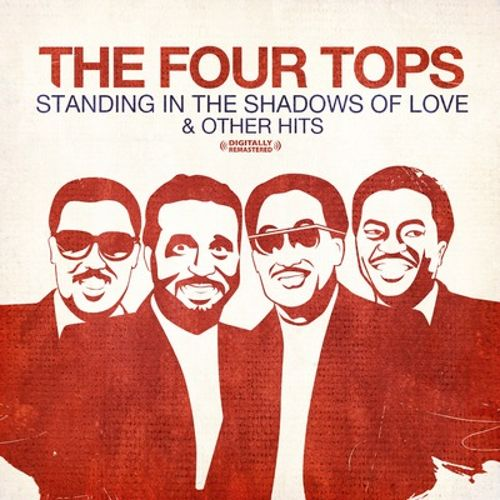 Standing in the Shadows of Love & Other Hits