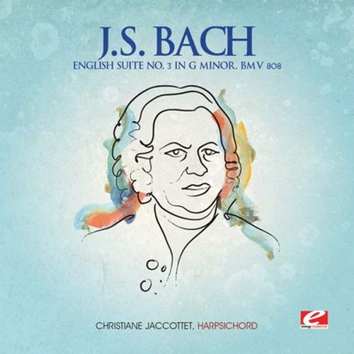 J.S. Bach: English Suite No. 3 in G minor, BWV 808