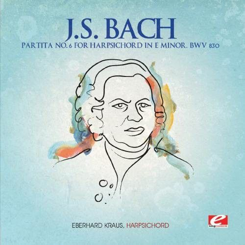 J.S. Bach: Partiata No. 6 for Harpsichord in E minor, BWV 830