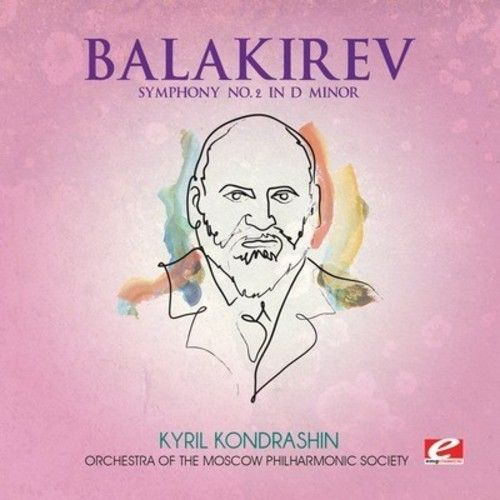 Balakirev: Symphony No. 2 in D minor