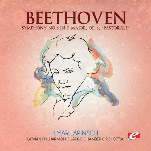 Beethoven: Symphony No. 6 in F major, Op. 68 'Pastorale'
