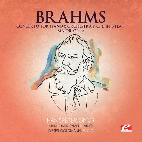Brahms: Concerto for Piano & Orchestra No. 2 in B-flat major, Op. 83