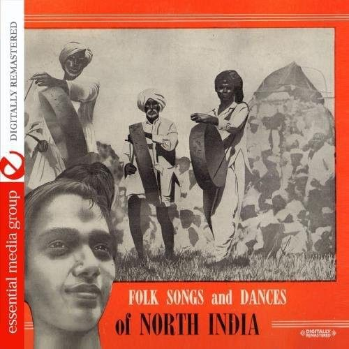 Folk Songs and Dances of North India