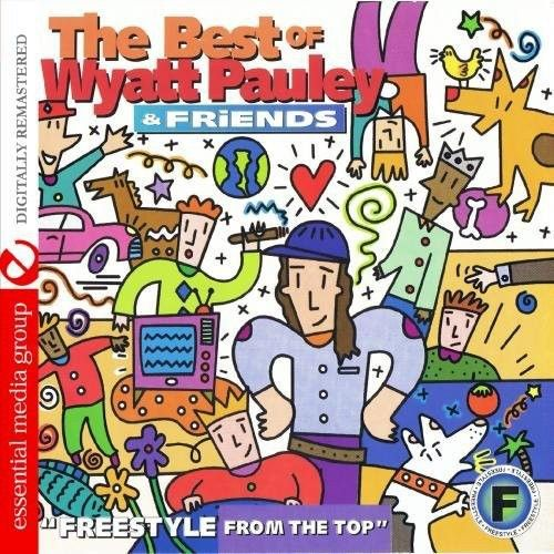 Best of Wyatt Pauley & Friends